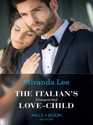 cover image of The Italian's Unexpected Love-Child